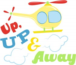 Helicopter Up Up & Away print art