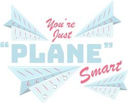 Paper Planes You re Just Plane Smart print art