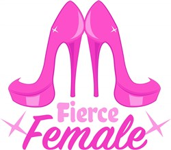 Pink Heels Fierce Female print art