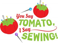 Pin Cushion You Say Tomato I Say Sewing print art