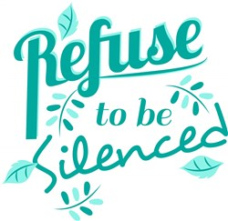 Refuse To Be Silenced print art