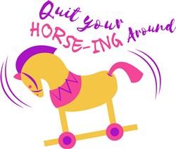 Rocking Horse Quit Your Horsing Around print art