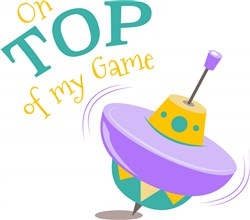 Top On Top Of My Game print art