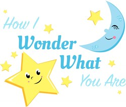 Twinkle How I Wonder What You Are print art