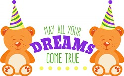 Birthday Bear May All Your Dreams Come True print art