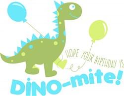 Dino Hope Your Birthday Is DINOmite print art