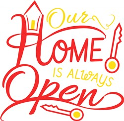Home Our Home Is Always Open print art