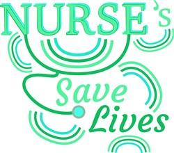 Nurse Nurse s Save Lives print art
