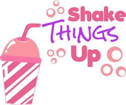 Pink Cup Shake Things Up print art