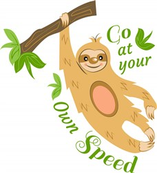 Sloth Go At Your Own Speed print art