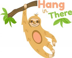 Sloth Hang In There print art