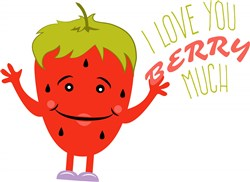 Strawberry I Love You Berry Much print art