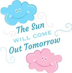 Clouds The Sun Will Come Out Tomorrow print art