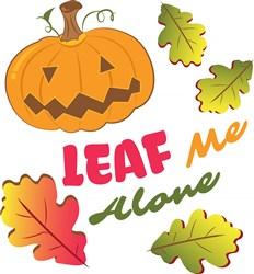 Fall Pumpkin Leaf Me Alone print art