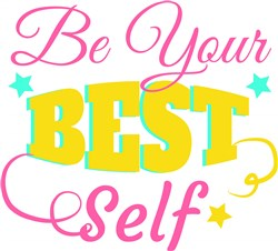 Affirmation Be Your Best Self print art
