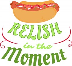 Relish In The Moment print art