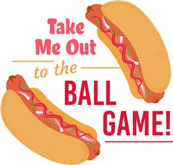 Hot Dog Take Me Out To The Ball Game print art