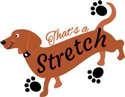 That s A Stretch print art