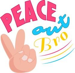 Peace Out Bro print art