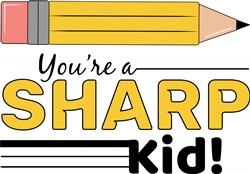 You re A Sharp Kid print art