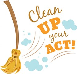 Clean Up Your Act print art