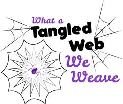 What A Tangled Web We Weave print art