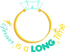 Wedding Ring Forever Is A Long Time print art