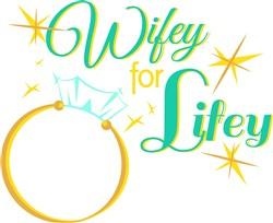 Wedding Ring Wifey For Lifey print art