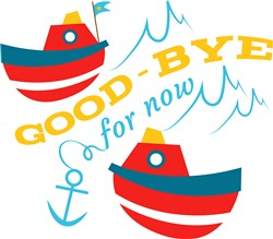 Boat Good Bye For Now print art