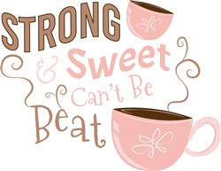 Strong & Sweet Can t Be Beat print art