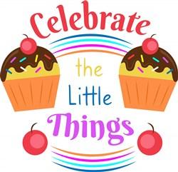 Cupcake Celebrate The Little Things print art