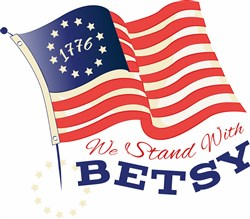 Flag We Stand With Betsy print art