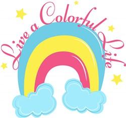 Rainbow Live A Colorful Life print art