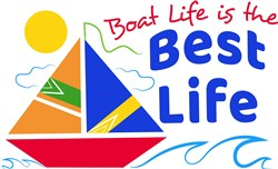 Boat Life Is The Best Life print art