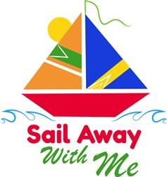 Sailboat Sail Away With Me print art