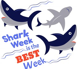 Shark Week Is The Best Week print art