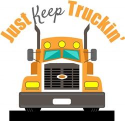 Just Keep Truckin print art