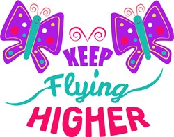 Keep Flying Higher print art