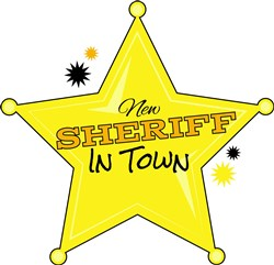 Sheriff New Sheriff In Town print art