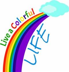 Live A Colorful Life print art