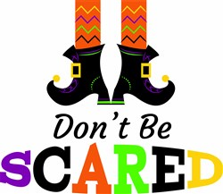 Dont Be Scared print art