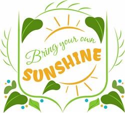 Bring Your Own Sunshine print art