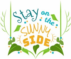 Stay On The Sunny Side print art