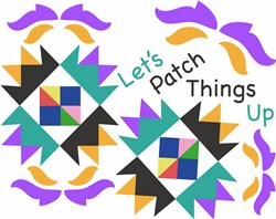 Quilt Square Let s Patch Things Up print art
