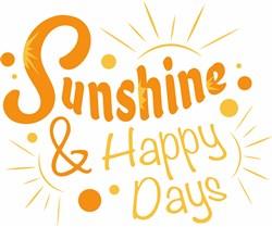Sunshine & Happy Days print art