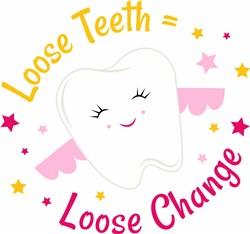Tooth Fairy Loose Teeth Equals Loose Change print art
