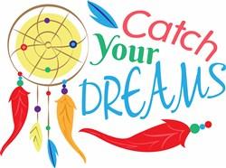 Dreamcatcher Catch Your Dreams print art