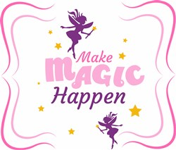 Make Magic Happen Fairy print art