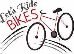 Let s Ride Bikes print art