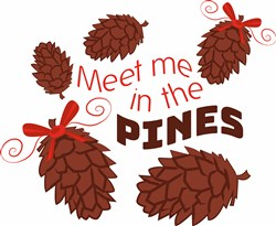 Pine Cone Meet Me In The Pines print art